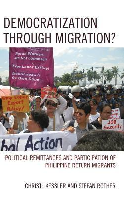 Democratization Through Migration?: Political Remittances and Participation of Philippine Return Migrants