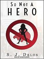 So Not a Hero