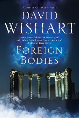 Foreign Bodies by David Wishart