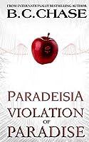 Paradeisia: Violation of Paradise