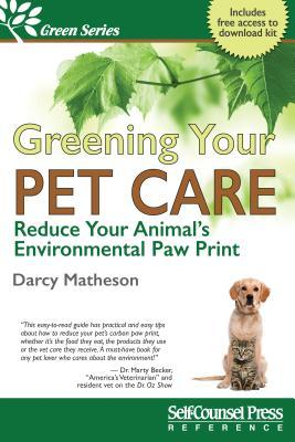 Greening Your Pet Care Reduce Your Animal's Environmental Paw-Print