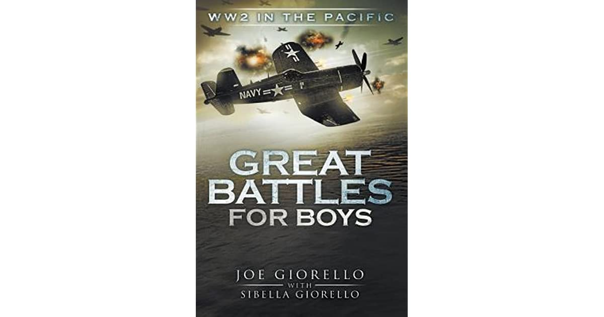 Great Battles for Boys: WWII Pacific by Joe Giorello