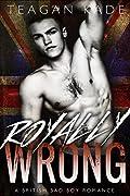 Royally Wrong