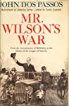 Mr. Wilson's War: From the Assassination of McKinley to the Defeat of the League of Nations audiobook download free