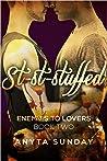 St-St-Stuffed (Enemies to Lovers, #2)