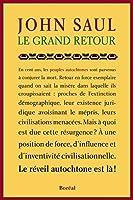 Le Grand Retour: Le réveil autochtone