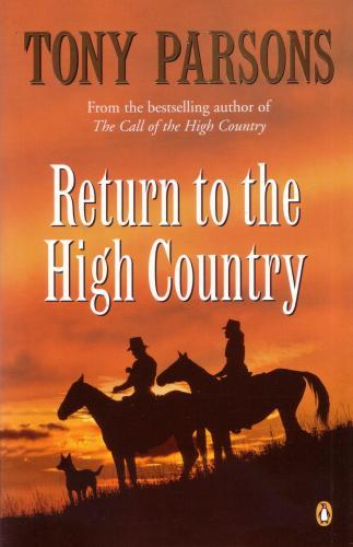Return To The High Country Tony      Parsons