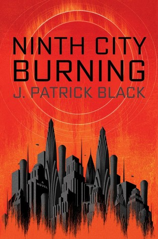Ninth City Burning (War of the Realms, #1)