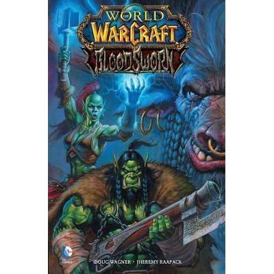 Populære World of Warcraft: Bloodsworn by Doug Wagner QJ-61