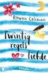 Twintig regels liefde by Rowan Coleman