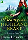 Beauty and the Highland Beast (Highland Fairy Tales #1)