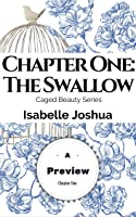 Chapter One: The Swallow