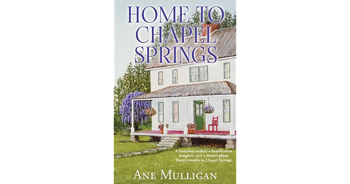 Home To Chapel Springs Chapel Springs 2 By Ane Mulligan