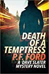 Death of a Temptress (Dave Slater, #1)