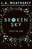 Broken Sky (The Broken Trilogy, #1)