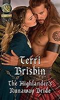 The Highlander's Runaway Bride (Mills & Boon Historical) (A Highland Feuding, Book 2)