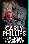 Never Say Love (Never Say Never, #1)