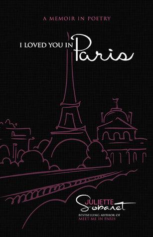I Loved You in Paris: A Memoir in Poetry