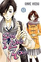 Say I Love You. Vol. 12