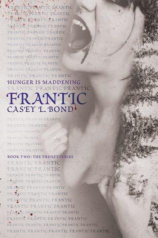 Frantic (Frenzy #2)