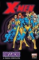 X-Men Massacre - A Saga Completa - Vol. 4