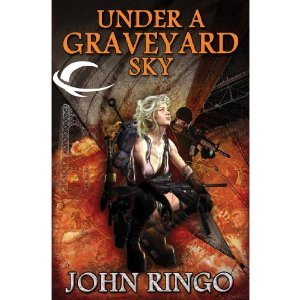 Under a Graveyard Sky by John Ringo