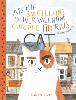 Archie Snufflekins Oliver Valentine Cupcake Tiberius Cat by Katie Harnett