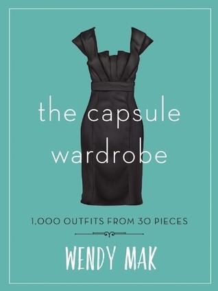 The Capsule Wardrobe by Wendy Mak