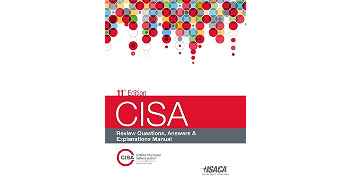 Cisa review questions answers explanations manual by isaca fandeluxe Gallery