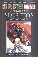Vingadores Secretos: Missão Marte (A Coleção Oficial de Graphic Novels da Marvel, #62)