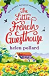 The Little French Guesthouse (La Cour des Roses, #1)