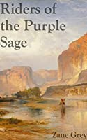Riders of the Purple Sage: Filibooks Classics (Illustrated)