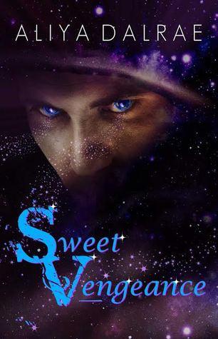 Sweet Vengeance by Aliya DalRae