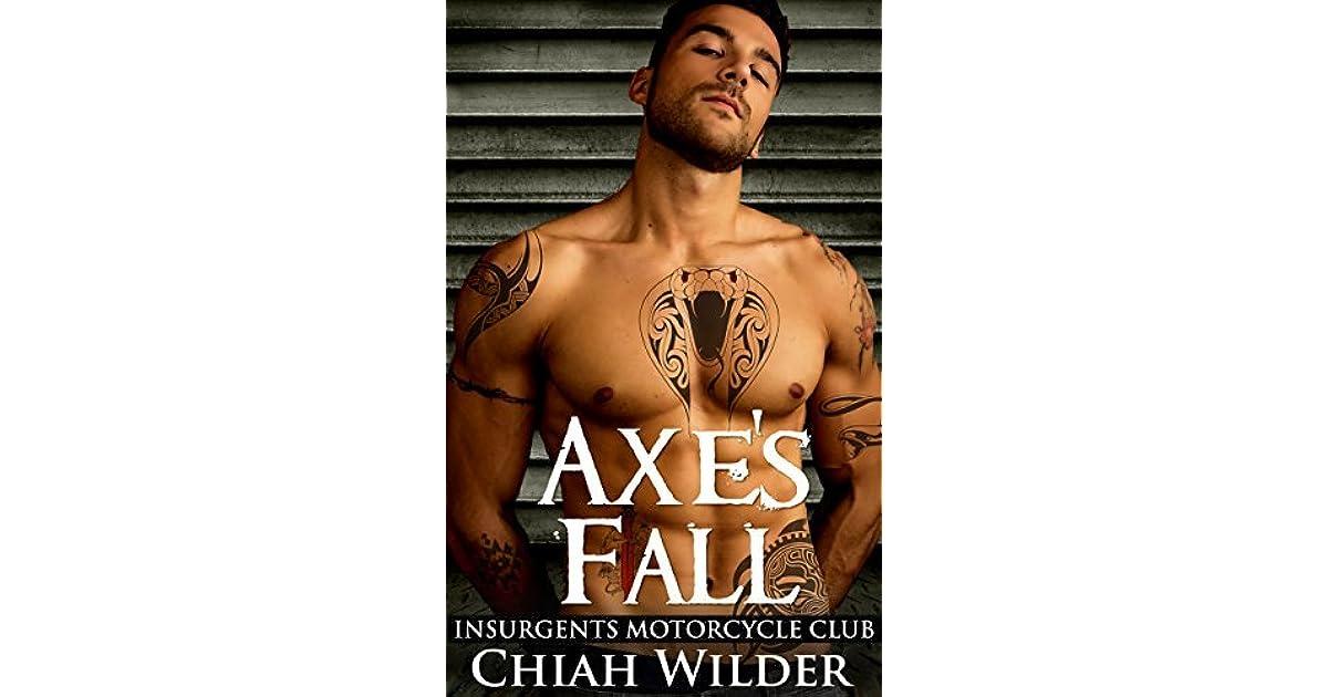 Axe's Fall (Insurgents MC #4) by Chiah Wilder
