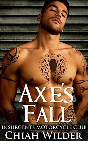 Axe's Fall (Insurgents MC #4)
