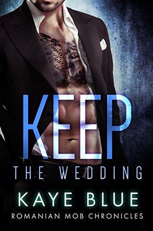 Keep: The Wedding