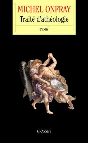 Traité d'Athéologie (essai français)