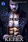 My Girlfriend's Daddy (Daddies, #1)