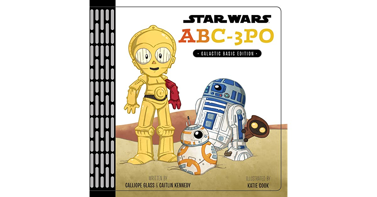 Star Wars Abc 3po By Calliope Glass