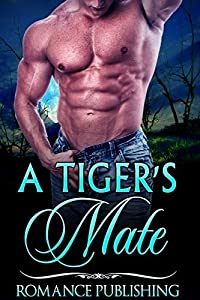 ROMANCE: A Tiger's Mate (BBW TIGER SHIFTER ROMANCE)