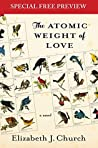 The Atomic Weight of Love: Special Preview - The First 3 Chapters plus Bonus Material