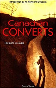 Canadian Converts: The Path to Rome