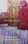 Our Last Awakening