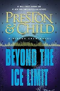 Beyond the Ice Limit (Gideon Crew, #4; Ice Limit #2)