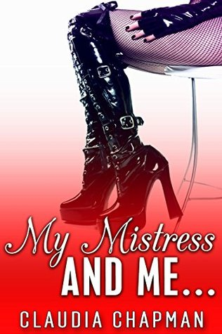 My Mistress and Me