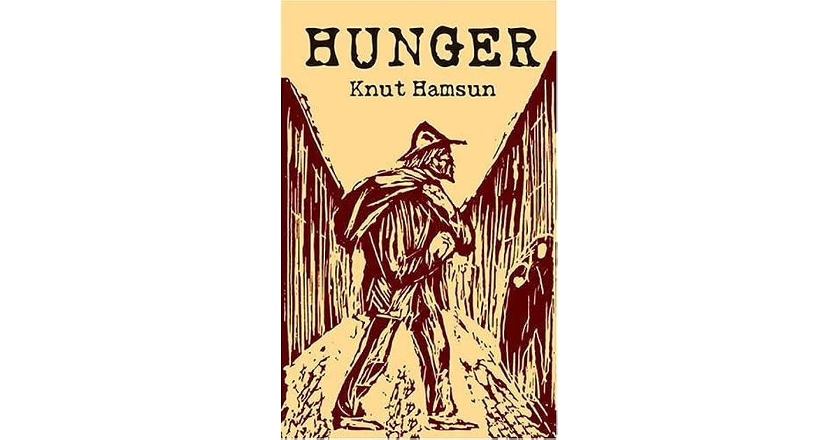 Knut hamsun hunger goodreads giveaways