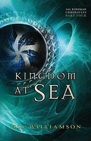 Kingdom at Sea (The Kinsman Chronicles, #2a)