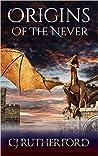 Origins of the Never (Tales of the Neverwar, #0.5)