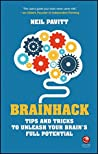Book cover for Brainhack: Tips and Tricks to Unleash Your Brain's Full Potential