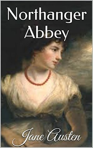 Northanger Abbey (Illustrated): Free Audiobook Link